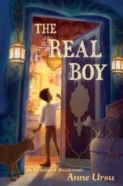 The Real Boy ebook by Anne Ursu,Erin McGuire