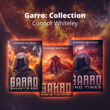 Garro: Collection audiobook by Connor Whiteley