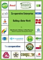 Co-operative Enterprise Building a Better World ebook by Greg Wallace