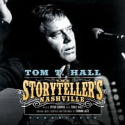 The Storyteller's Nashville オーディオブック by Tom T. Hall, Thomm Jutz, Thomm Jutz