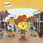 Chirp: Ghost Town ebook by J. Torres