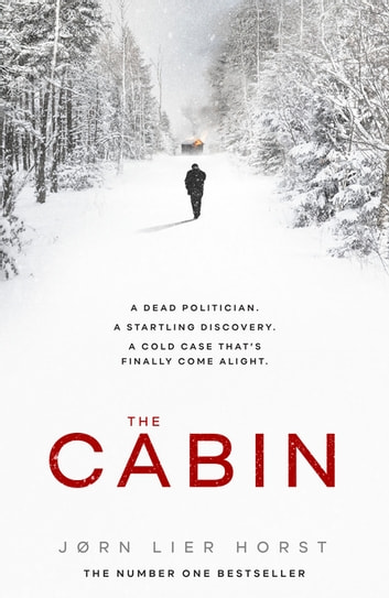 The Cabin eBook by Jørn Lier Horst