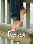 Relax - Brilliant little ideas to chill out ebook by Infinite Ideas