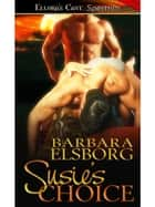 Susie's Choice ebook by Barbara Elsborg