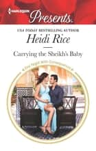 Carrying the Sheikh's Baby ebook by Heidi Rice