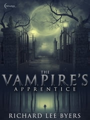 The Vampire's Apprentice ebook by Richard Lee Byers