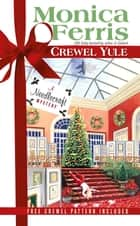 Crewel Yule ebook by Monica Ferris