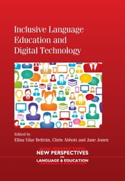 Inclusive Language Education and Digital Technology ebook by Elina Vilar Beltran,Chris Abbott