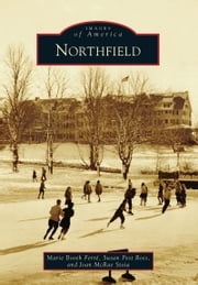 Northfield ebook by Marie Booth Ferré,Susan Post Ross,Joan McRae Stoia