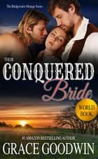 Their Conquered Bride ebook door Grace Goodwin