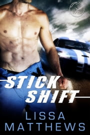 Stick Shift ebook by Lissa Matthews