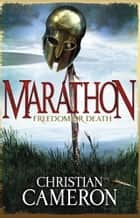 Marathon ebook by Christian Cameron