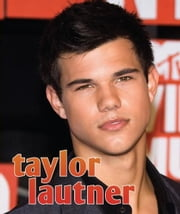 Taylor Lautner ebook by Sarah Parvis