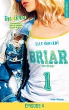 Briar Université - tome 1 Episode 4 ebook by Elle Kennedy, Lucie Marcusse
