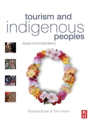Tourism and Indigenous Peoples ebook by Richard Butler,Tom Hinch