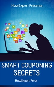 Smart Couponing Secrets ebook by HowExpert