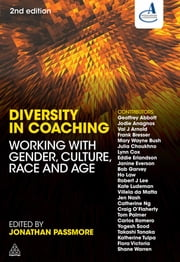 Diversity in Coaching - Working with Gender, Culture, Race and Age ebook by Jonathan Passmore