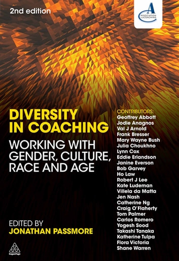 Diversity in Coaching - Working with Gender, Culture, Race and Age ebook by