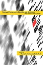 Research Advances in Genetics and Genomics ebook by Nancy C. Andreasen