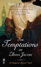 Temptations of Anna Jacobs ebook by Robyn DeHart