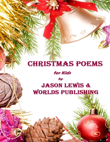 Christmas Poems for Kids ebook by Worlds Publishing