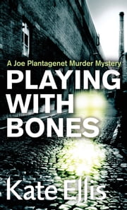 Playing with Bones ebook by Kate Ellis
