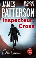 Inspecteur Cross - Bookshots ebook by