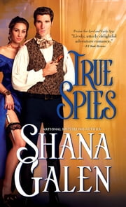 True Spies ebook by Shana Galen