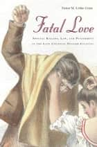 Fatal Love ebook by Victor Uribe-Uran