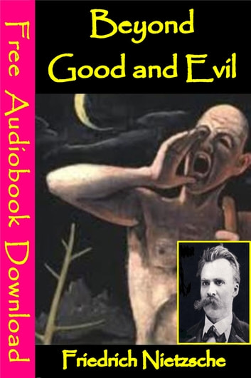 Beyond Good and Evil - [ Free Audiobooks Download ] ebook by Friedrich Nietzsche