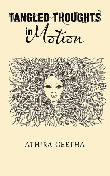 Tangled Thoughts in Motion ebook by Athira Geetha
