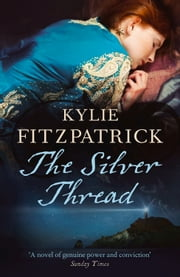 The Silver Thread ebook by Kylie Fitzpatrick