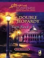 Double Jeopardy ebook by Terri Reed