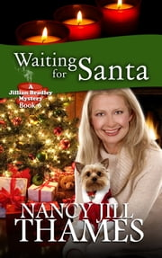Waiting for Santa, Book 6 ebook by Nancy Jill Thames