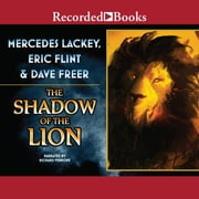 The Shadow of the Lion audiobook by Eric Flint, Mercedes Lackey, Dave Freer