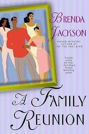 A Family Reunion - A Novel ebook by Brenda Jackson