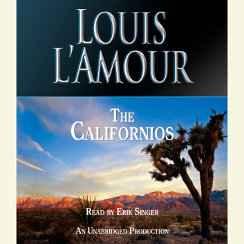The Californios audiobook by Louis L'Amour