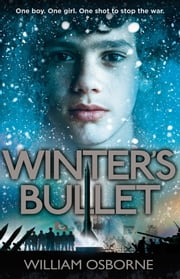 Winter's Bullet ebook by William Osborne