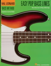 Easy Pop Bass Lines (Music Instruction) - Supplemental Songbook to Book 1 of the Hal Leonard Bass Method ebook by Hal Leonard Corp.