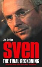 Sven-Goran Eriksson ebook by Joe Lovejoy