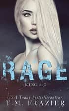 Rage ebook by T.M. Frazier