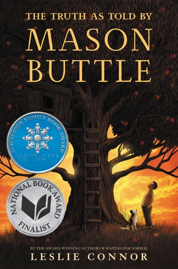 The Truth as Told by Mason Buttle ebook by Leslie Connor
