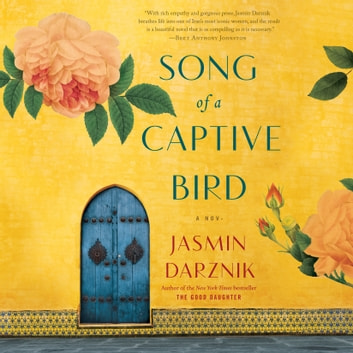 Song of a Captive Bird - A Novel audiobook by Jasmin Darznik