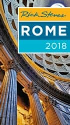 Rick Steves Rome 2018 ebook by Rick Steves, Gene Openshaw