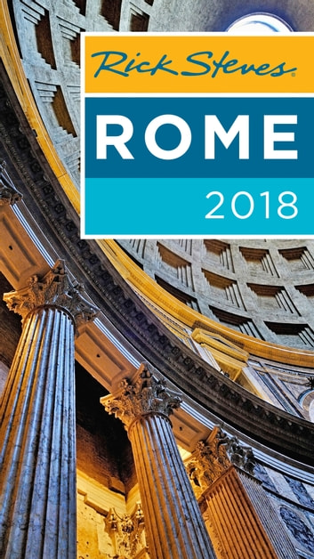 Rick Steves Rome 2018 ebook by Rick Steves,Gene Openshaw