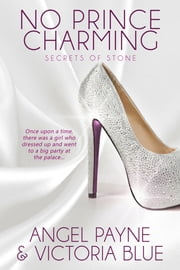 No Prince Charming ebook by Angel Payne, Victoria Blue