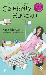 Celebrity Sudoku ebook by Kaye Morgan