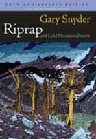 Riprap and Cold Mountain Poems ebook by Gary Snyder
