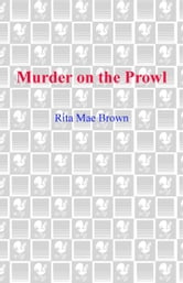 Murder on the Prowl - A Mrs. Murphy Mystery ebook by Rita Mae Brown