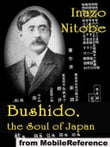 Bushido, The Soul Of Japan (Mobi Classics)